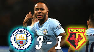 Xubintii Ciyaaraha: Manchester City 3-1 Watford (dhegayso)