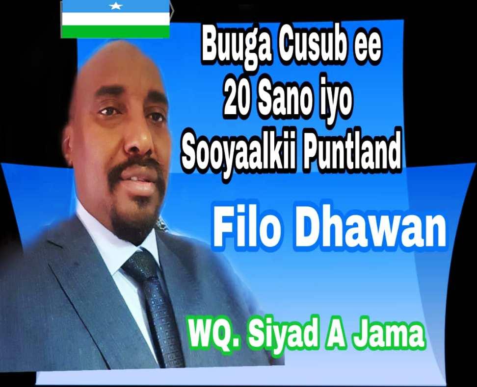 """Siyaad Cali Jaamac iyo buuggiisa """"20 Sano iyo Sooyaalkii Puntland"""" (wareysi/dhegayso)"""