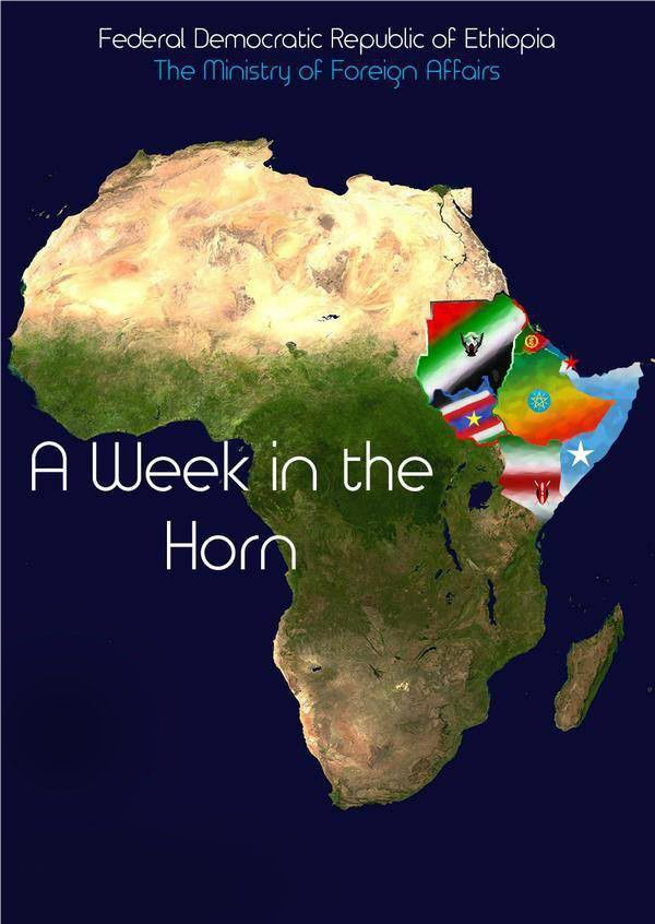Ethiopia Ministry of Foreign Affairs: A Week in the Horn