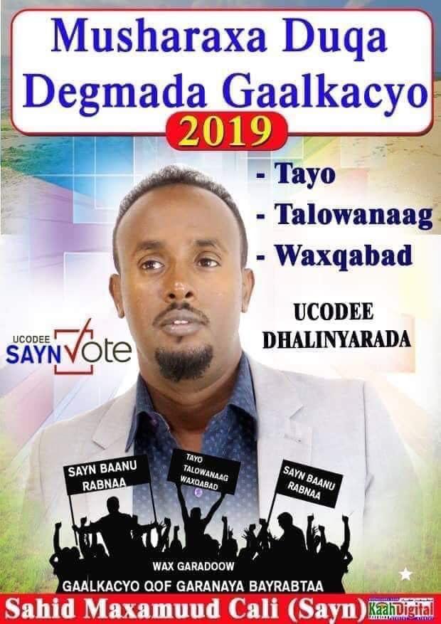 Wacaal daray: Saahid Mahamuud Cali oo ku guulaystay duqa degmadda Gaalkacyo