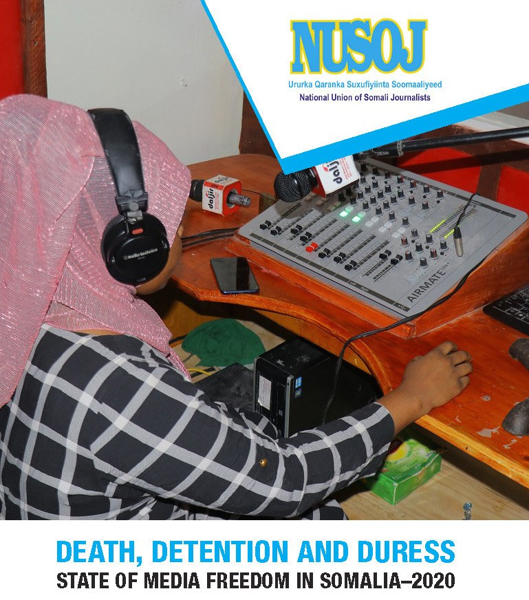 "NUSOJ ANNUAL REPORT: Media repression mounts in Somalia in a climate of ""death, detention and duress"""
