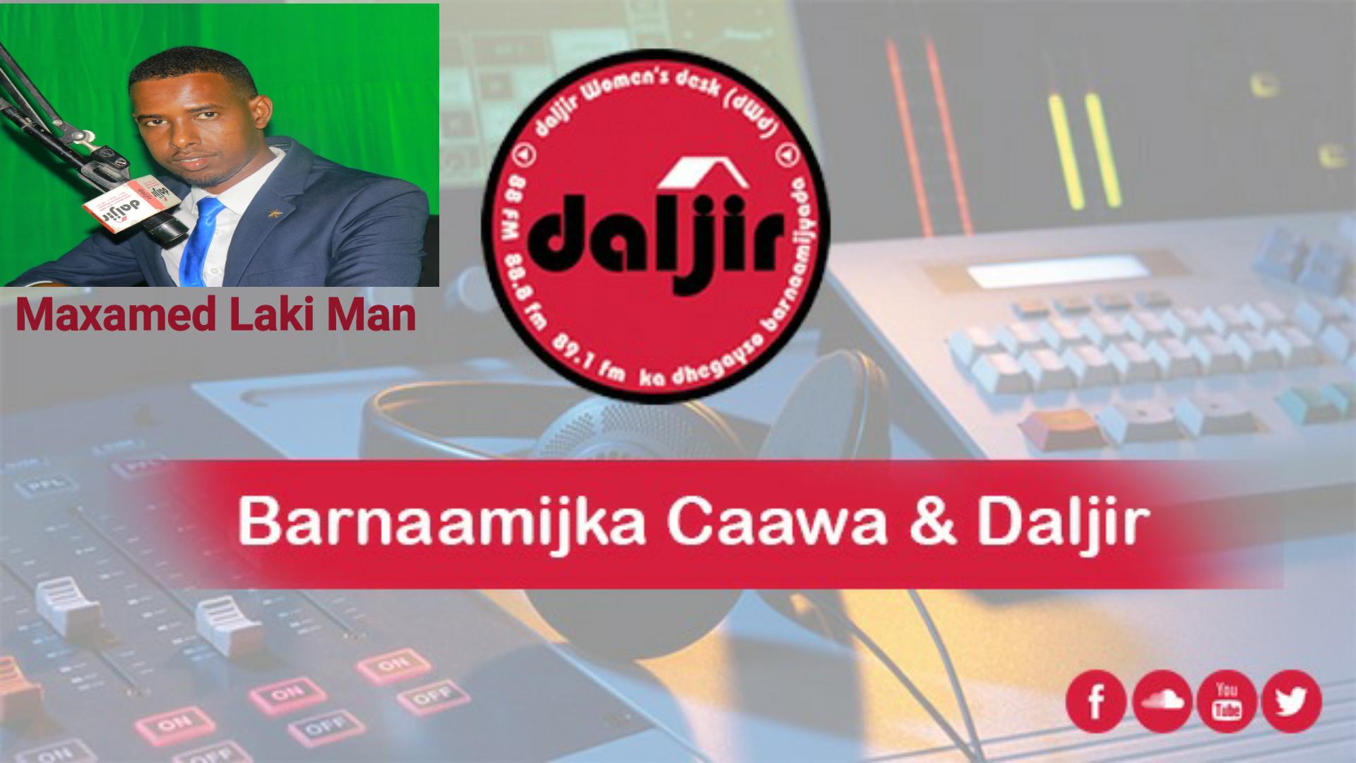 Caawa & Daljir iyo Maxamed Lakiman, Daljir Gaalkacyo (dhegayso)
